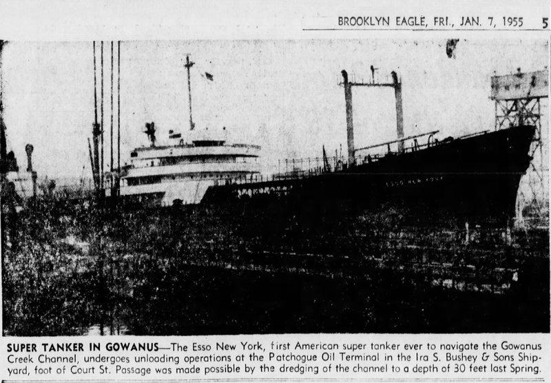 Super Tanker at Ira S. Bushey's Gowanus Oil Terminal, 1955