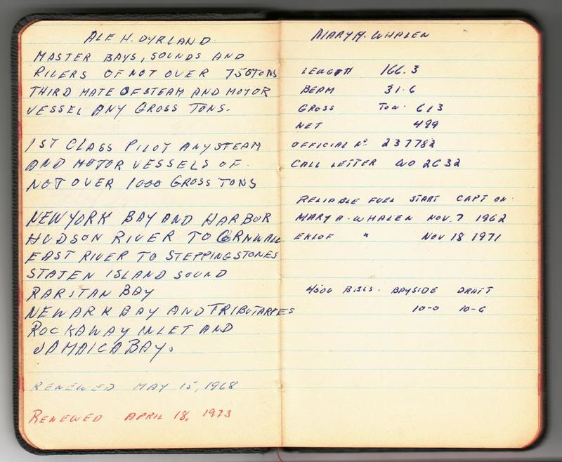 Alf Dyrland's notes on his work history: description of his license and MARY A WHALEN