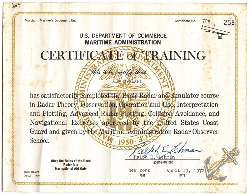 Alf Dyrland's US Department of Commerce, Maritime Administration, Certificate of Training - RADAR.  April 19, 1972.